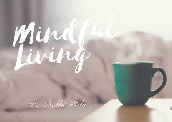mindful-living_la-bella-vida